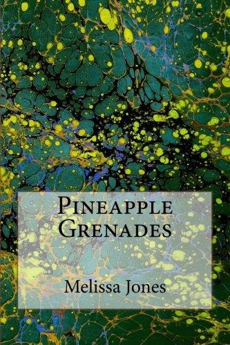 Pineapple Grenades