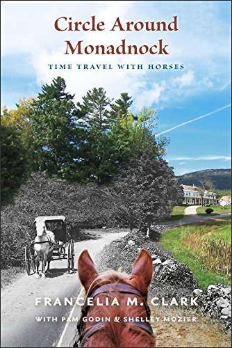Circle Horse - Circle Around Monadnock: Time Travel with Horses