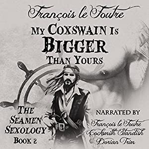 My Coxswain Is Bigger Than Yours Audiobook