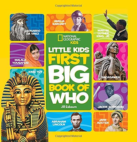 National Geographic Little Kids First Big Book of Who (National Geographic Little Kids First Big Books)