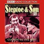 Steptoe & Son: Volume 4: Cuckoo In the Nest | Ray Galton,Alan Simpson