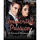 Immortal Passion: 8 Eternal Romances