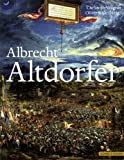 Albrecht Altdorfer : Kunst Als Zweite Natur, Wagner, Christoph and Altdorfer, Albrecht, 3795426197