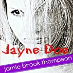 Jayne Doe | Jamie Brook Thompson