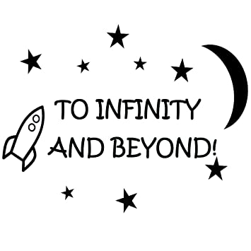 Amazoncom To Infinity And Beyond Vinyl Wall Decals Quotes Kids