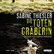 Die Totengräberin | Sabine Thiesler