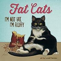 Fat Cats: I'm not fat I'm fluffy