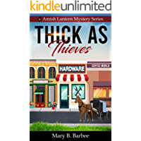Thick as Thieves (Amish Lantern Mystery Series Book 1)
