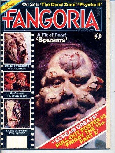 Fangoria Publication 28 SPASMS Richard Steckler FRIDAY THE 13TH POSTER Carl Fullerton VERONICA CARLSON Psycho II GENE FOWLER JR July 1983 (Fangoria Publication)