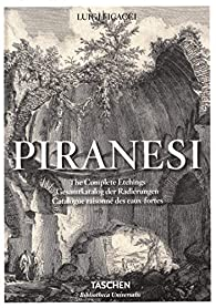 Piranesi. The Complete Etchings par Ficacci