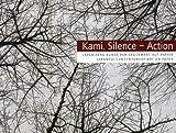 Kami. Silence – Action