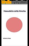 Manualetto della Minchia: di Dario La Rosa