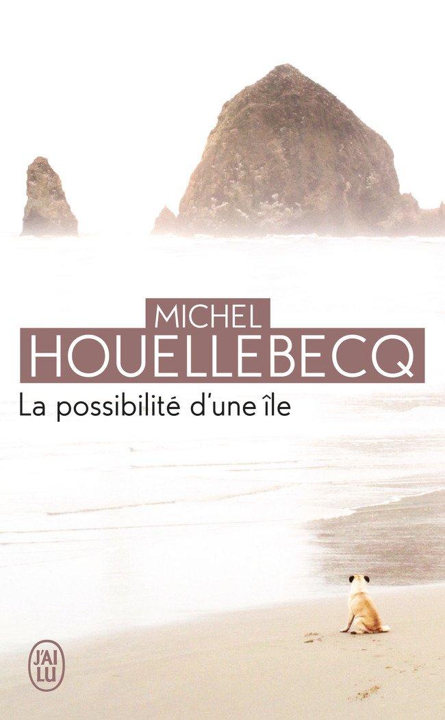 La possibilité d'une île - Prix Interallié 2005 Poche – 15 mars 2013 Michel Houellebecq J' AI LU 2290069906 French