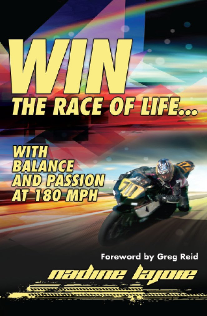 Win the Race of Life...With Balance and Passion at 180MPH