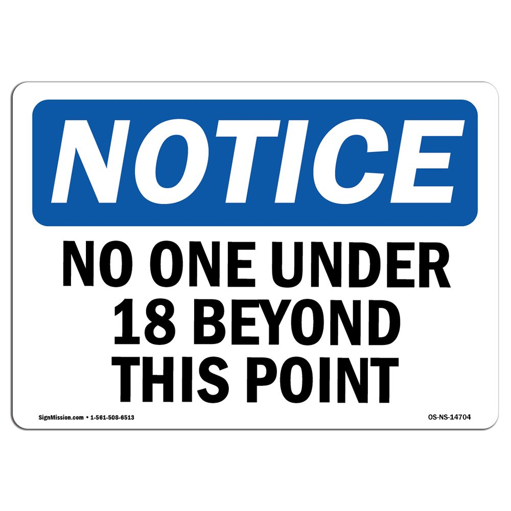 Rigid Plastic Sign Construction Site OSHA Notice Sign No One Under 18 Beyond This Point 10 X 7 Rigid Plastic Protect Your Business / Made in the USA Warehouse /& Shop Area