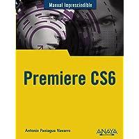 Premiere CS6 (Manuales Imprescindibles)