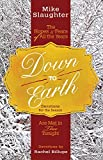 Down to Earth Devotions for the Season: The Hopes & Fears of All the Years Are Met in Thee Tonight (Down to Earth Advent series)