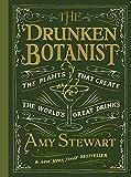 [By Amy Stewart] The Drunken Botanist (Hardcover)【2018】by Amy Stewart (Author) (Hardcover)