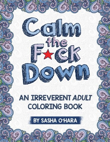 calm-the-fck-down-an-irreverent-adult-coloring-book