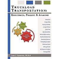 Truckload Transportation: Economics, Pricing and Analysis