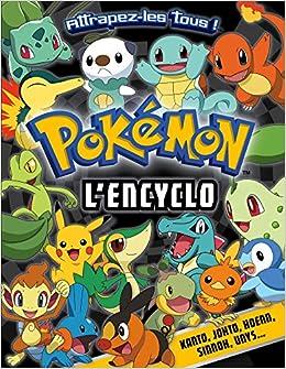 3662f07134f3c Amazon.fr - Pokémon / L'Encyclo - Collectif - Livres
