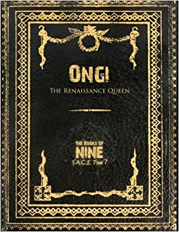 Ongi the Renaissance Queen: Volume 7 (The Books of Nine)