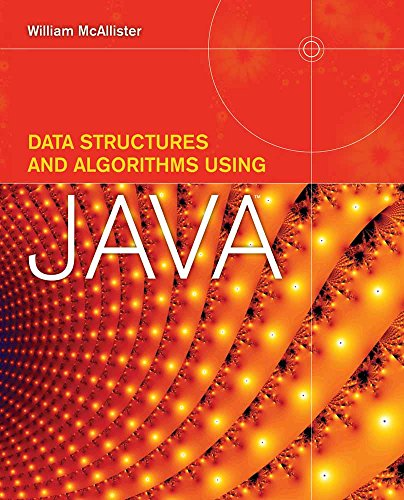 Data Structures and Algorithms Using Java by Jones & Bartlett Learning