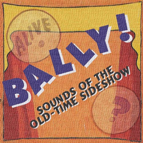 bally-sounds-of-the-old-time-sideshow