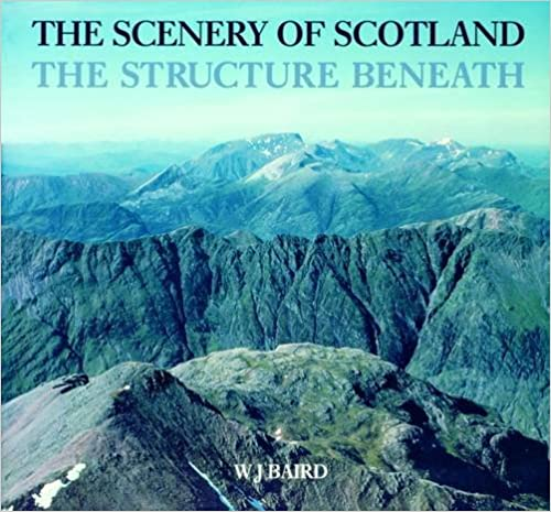 The Scenery Of Scotland: Structure Beneath por Pat Macdonald