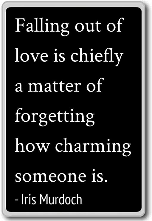 Amazon.com: Falling out of love is chiefly a matter of for ...