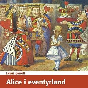 Alice i eventyrland [Alice's Adventures in Wonderland] Audiobook