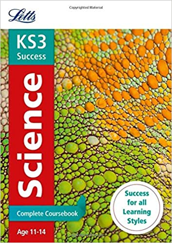 KS3 Science Complete Coursebook (Letts KS3 Revision Success)