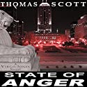 State of Anger: A Virgil Jones Mystery Audiobook by Thomas L. Scott Narrated by Daniel Dorse