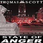 State of Anger: A Virgil Jones Mystery | Thomas L. Scott