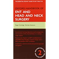 Oxford Handbook of Ent and Head and Neck Surgery (Oxford Medical Handbooks)