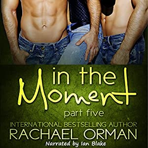In the Moment: Part Five Audiobook