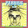 Pebbles, Vol. 1: Original 60s Punk & Psych Classics
