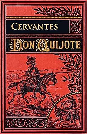 Don Quijote de la Mancha (Ilustrado) eBook: Cervantes