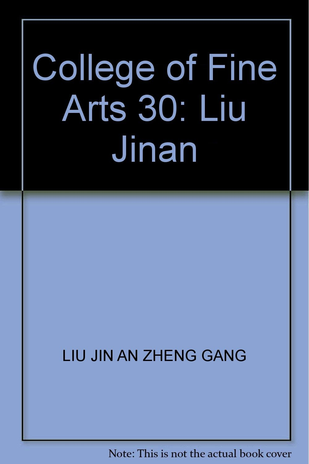 Download College of Fine Arts 30: Liu Jinan PDF