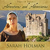 Adventures and Adversities: Tales of Taelis, Book 1 | Sarah Holman