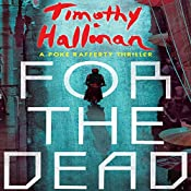 For the Dead: A Poke Rafferty Thriller | Timothy Hallinan