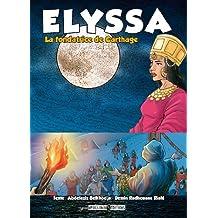 Elyssa: La fondatrice de Carthage (French Edition)