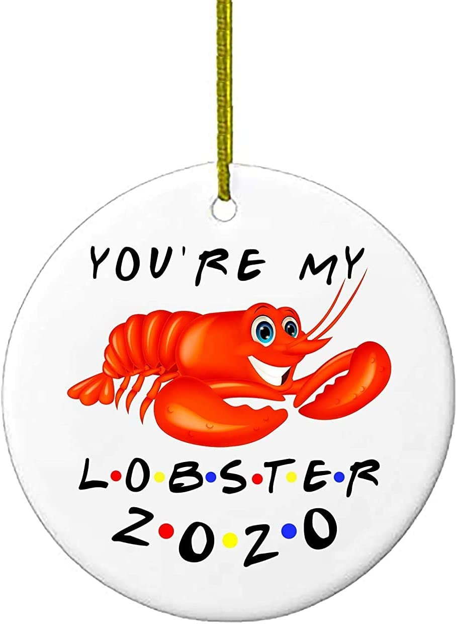 You're My Lobster Friends Christmas Ornaments Gift | Holiday Xmas Tree Ornament 2020 | TV Show Funny Novelty | Wood Holiday Decor | Serenity Home Goods
