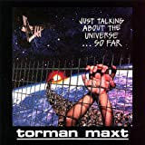 Just Talking About by Torman Maxt
