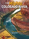 Search : The Mighty Colorado River: From the Glaciers to the Gulf
