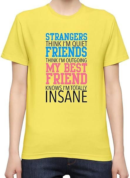 2fc5800c Strangers Think I'm Quiet Friends Think I'm Outgoing Slogan WomenÕs  Personalized T-Shirt| Custom -Printed Tee| 100% Superior Quality Soft  Cotton| Premium ...
