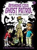 Night of the Zombie Zookeeper (Desmond Cole Ghost Patrol)