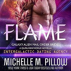 Flame: A Qurilixen World Novella: Intergalactic Dating Agency