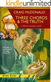 Three Chords & The Truth: A Hector Lassiter novel (Hector Lassiter Series Book 10)