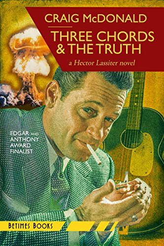 Three Chords The Truth A Hector Lassiter Novel Volume 10 Craig